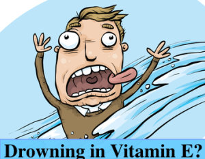 Drowning in Vitamin E